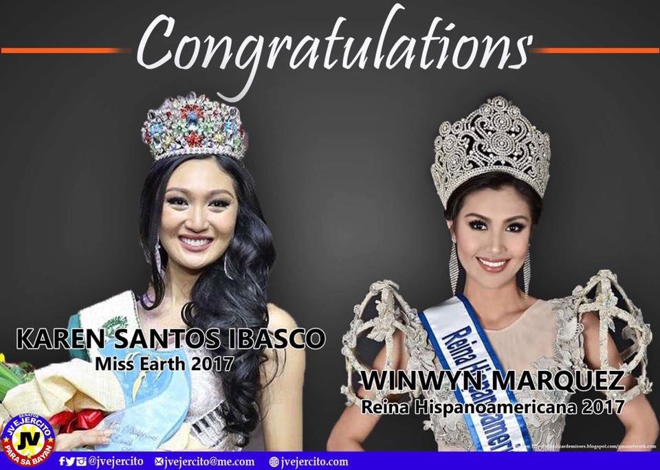 Mabuhay kayo Ms Earth 2017 Karen Ibasco, at Reina Hispanoamericana 2017 Winwyn Marquez!
