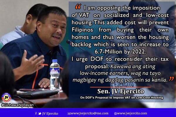 Sen. JV Ejercito on the proposed imposition of VAT on Low-Cost Housing.